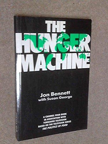 9780745604459: The Hunger Machine