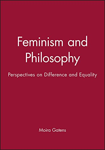 Feminism and Philosophy: Perspectives on Difference and: Gatens, Moira