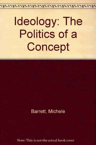 9780745605029: Ideology: The Politics of a Concept