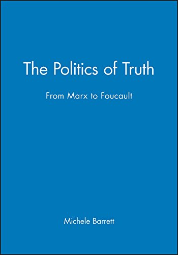9780745605036: The Politics of Truth: From Marx to Foucault