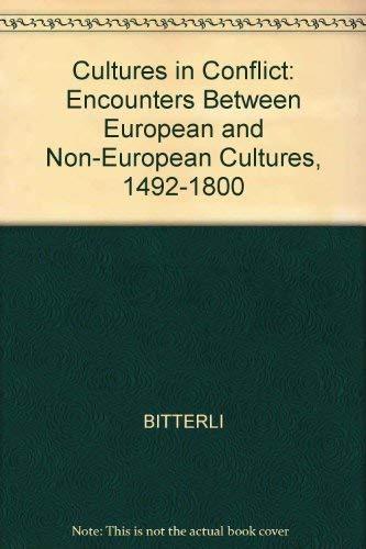 9780745605302: Cultures in Conflict: Encounters Between European and Non-European Cultures, 1492-1800
