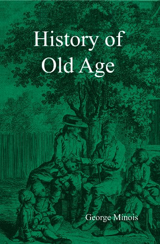 9780745605494: History of Old Age