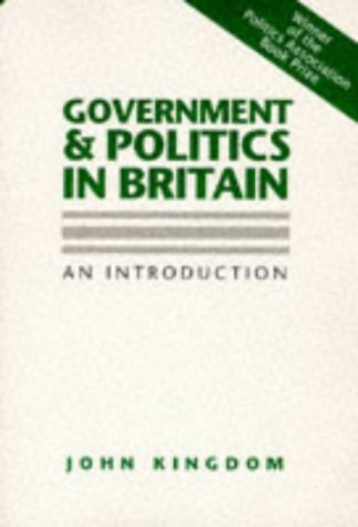 9780745605937: Government and Politics in Britain