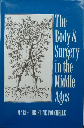 9780745605944: The Body and Surgery in the Middle Ages