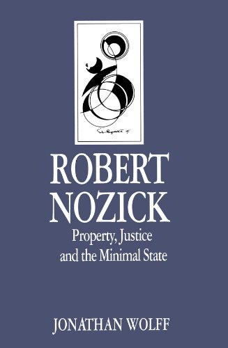 9780745606033: Robert Nozick: Property, Justice and the Minimal State.