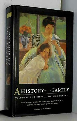 A History of the Family Vol. 2: Segalen, Martine (Editor);