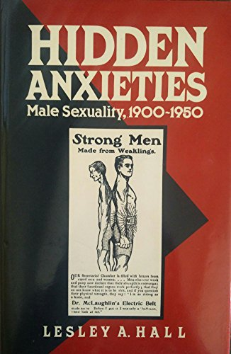 9780745607412: Hidden Anxieties: Male Sexuality, 1900-1950 (Family Life Series)