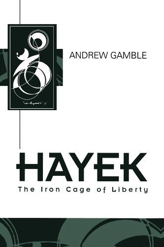9780745607450: Hayek: The Iron Cage of Liberty (Key Contemporary Thinkers)