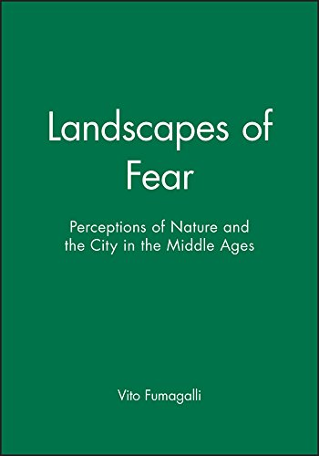 9780745607542: Landscapes of Fear: Perceptions of Nature and the City in the Middle Ages