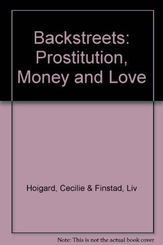 9780745607573: Backstreets: Prostitution, Money and Love