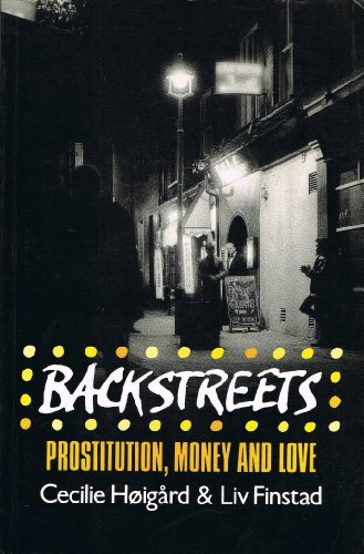 9780745607580: Backstreets: Prostitution, Money and Love