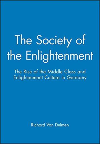 The Society of the Enlightenment: Richard Van Dulmen