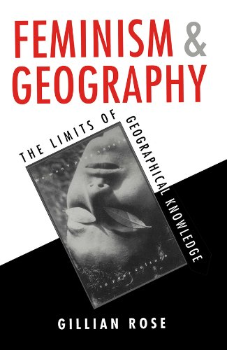 9780745608181: Feminism and Geography: The Limits of Geographical Knowledge