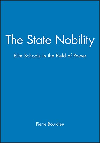 9780745608242: The State Nobility: Elite Schools in the Field of Power (Grandes Ecoles and Esprit de Corps)