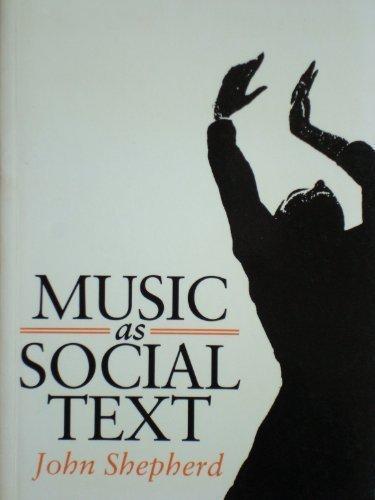 Music as Social Text: Shepherd, John