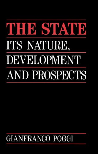 9780745608792: The State: Its Nature, Development and Prospects.