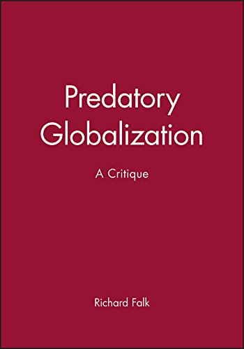 9780745609362: Predatory Globalization: A Critique