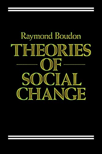 9780745609508: Theories of Social Change: A Critical Appraisal (Social and political theory)