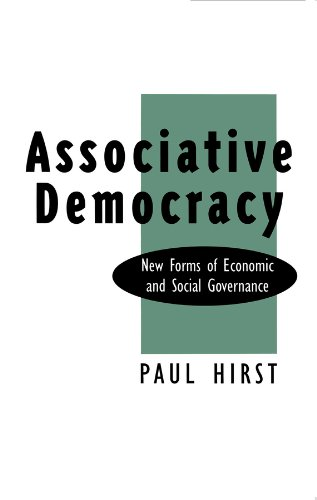 9780745609522: Associative Democracy: New Forms of Economic and Social Governance (New Forms of Ecnoomic and Social Governance)