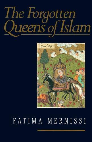 9780745609539: The Forgotten Queens of Islam