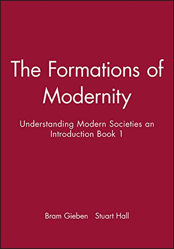9780745609607: The Formations of Modernity: Understanding Modern Societies an Introduction Book 1