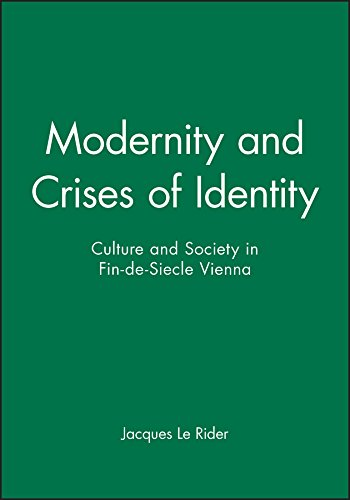 9780745609706: Modernity and Crises of Identity: Culture and Society in Fin-de-Siècle Vienna.