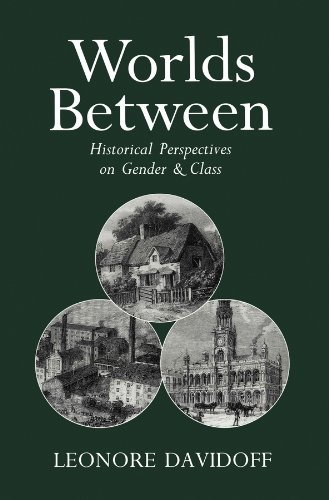 9780745609836: Worlds Between: Historical Perspectives on Gender and Class