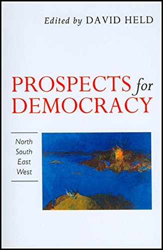 9780745609898: Prospects for Democracy: North, South, East, West