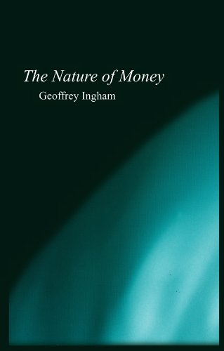 9780745609966: The Nature of Money