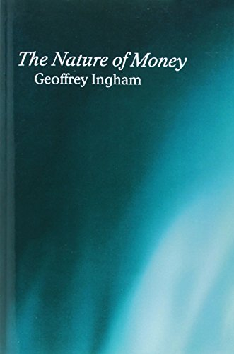 9780745609973: The Nature of Money
