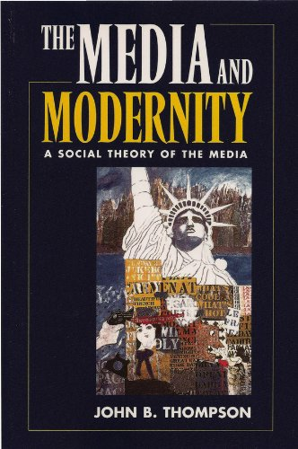 9780745610047: Media and Modernity: A Social Theory of the Media