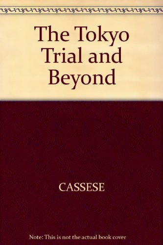 9780745610061: The Tokyo Trial and Beyond: Reflections of a Peacemonger
