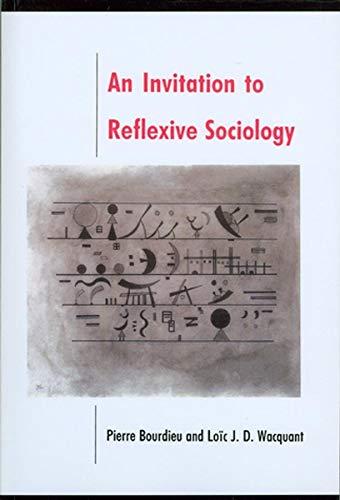 9780745610337: Invitation to Reflexive Sociology