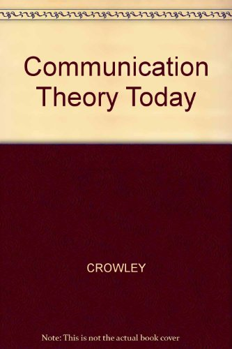 9780745610467: Communication Theory Today
