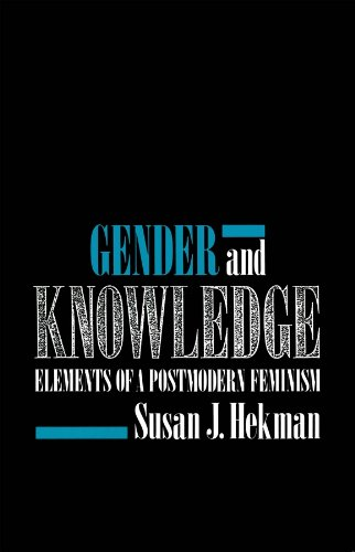 9780745610481: Gender and Knowledge: Elements of a Postmodern Feminism