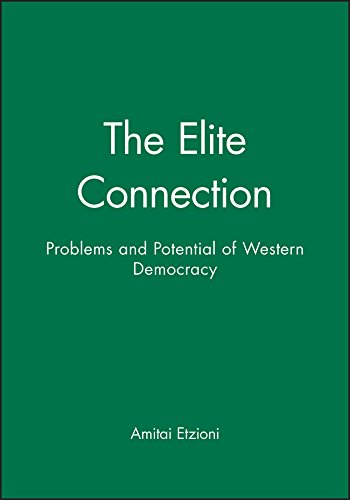 9780745610689: The Elite Connection: Problems and Potential of Western Democracy