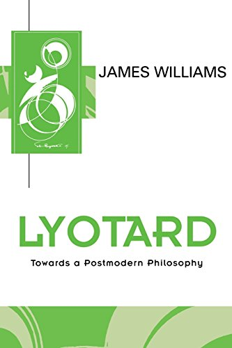 9780745611006: Lyotard: Towards a Postmodern Philosophy (Key Contemporary Thinkers)