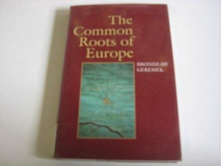 9780745611211: Common Roots of Europe