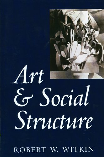 9780745611341: Art and Social Structure
