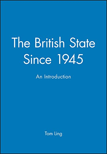 British State Since 1945: An Introduction (Hardcover)