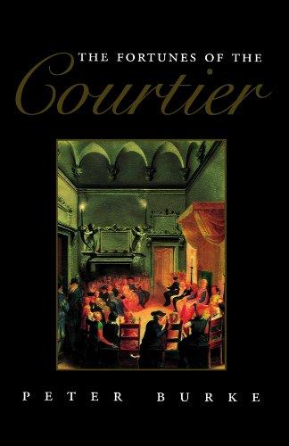9780745611518: The Fortunes of the Courtier: European Reception of Castiglione's