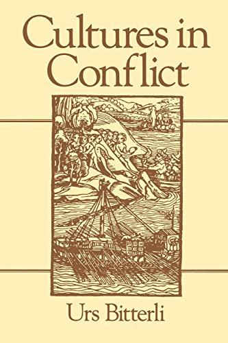 9780745611570: Cultures in Conflict: Encounters Between European and Non-European Cultures, 1492-1800