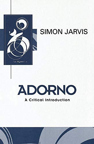 9780745611792: Adorno: A Critical Introduction (Key Contemporary Thinkers)