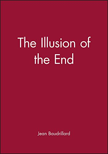 9780745612225: The Illusion of the End