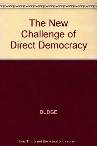 9780745612317: The New Challenge of Direct Democracy