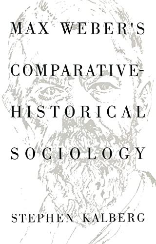 9780745612379: Max Weber's Comparative Historical Sociology: An Interpretation and Critique