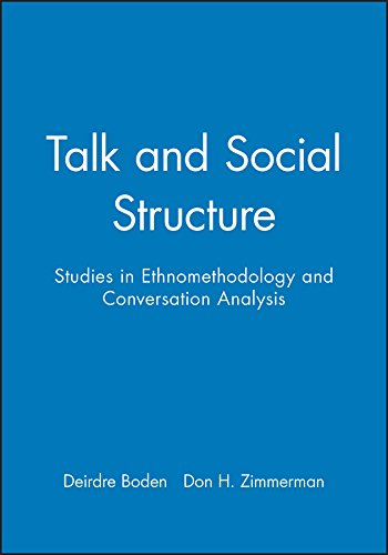 9780745612409: Talk and Social Structure: Studies in Ethnomethodology and Conversation Analysis