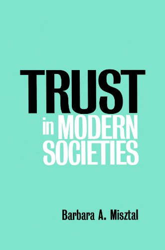 9780745612485: Trust in Modern Societies: The Search for the Bases of Social Order