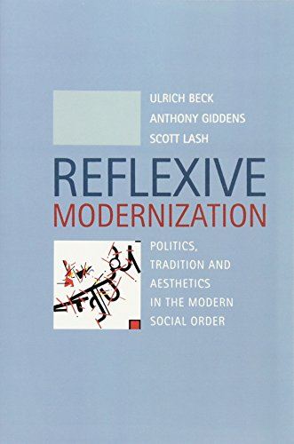 9780745612782: Reflexive Modernization: Politics, Tradition and Aesthetics in the Modern Social Order