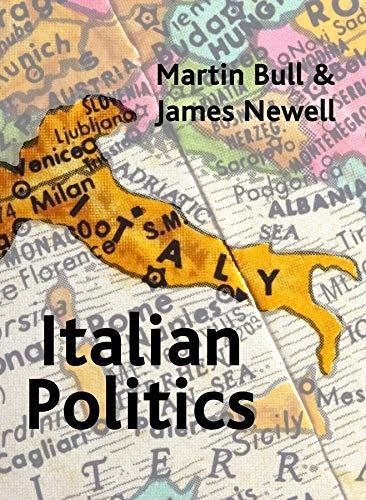 9780745612997: Italian Politics